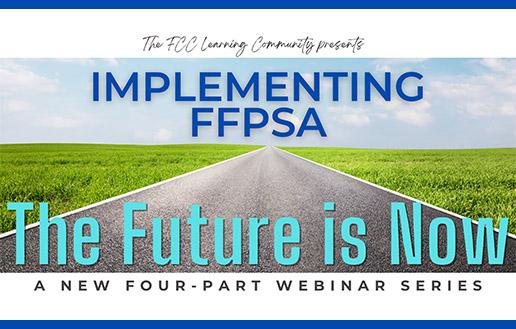 IMPLEMENTING FFPSA: